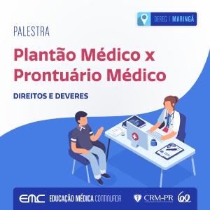 Palestra: Plantão Médico x Prontuário Médico