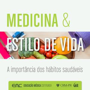 Palestra: A Medicina e o Estilo de Vida - a importância dos hábitos saudáveis
