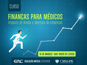 Finanças para médicos: Imposto de Renda e abertura de empresas