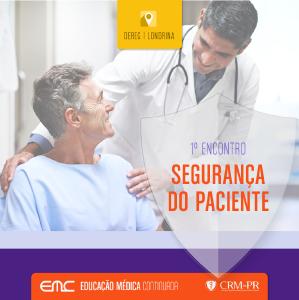 1° Encontro sobre Segurança do Paciente