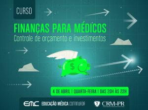 Finanças para médicos: controle de orçamento e investimentos