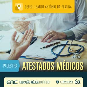 Palestra sobre Atestados Médicos em Santo Antônio da Platina