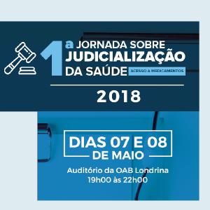 Londrina receberá em maio a 1ª Jornada sobre Judicialização da Saúde