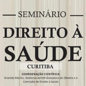 Curitiba recebe Seminário Direito à Saúde nos dias 10 e 11 de maio