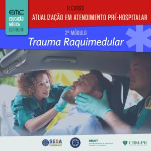 Evento da EMC sobre Trauma Raquimedular atende 343 participantes