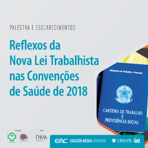 Reflexos da nova lei trabalhista nas convenções da área da saúde em 2018