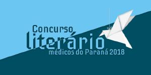 Abertas as inscrições para o Concurso Literário Médicos do Paraná 2018