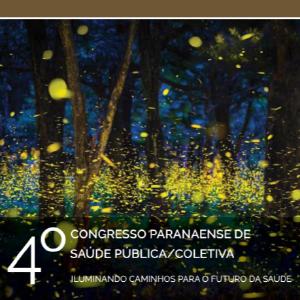 4º Congresso Paranaense de Saúde Pública/Coletiva