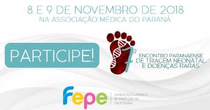 Curitiba recebe 7º Encontro Paranaense de Triagem Neonatal e Doenças Raras