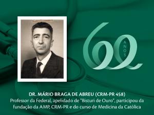 Homenagem aos Pioneiros: Dr. Mário Braga de Abreu (CRM-PR 458)