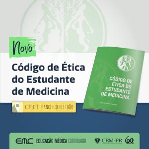 Novo Código de Ética dos Estudantes de Medicina