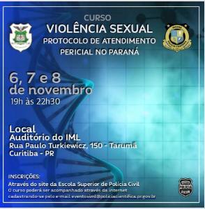 IML realiza curso de capacitação de atendimento às vítimas de violência sexual