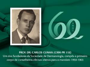 Homenagem aos Pioneiros: Prof. Dr. Carlos Cunha (CRM-PR 119)