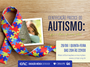 Identificação precoce do autismo: o que o clínico precisa saber