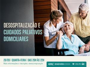 Desospitalização e Cuidados Paliativos Domiciliares