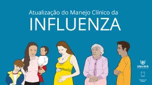 Atualização do manejo clínico do vírus influenza é tema de curso online gratuito da UNA-SUS