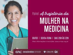 Painel: A Trajetória da Mulher na Medicina