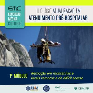 III Curso de Atualização em APH - 1º Módulo: Remoção em montanhas e locais remotos de difícil acesso
