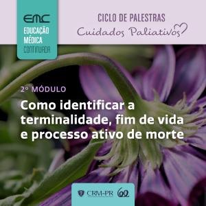 Ciclo de Palestras em Cuidados Paliativos - 2º Módulo
