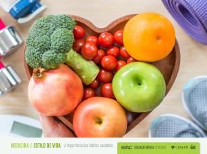 A Medicina e o Estilo de Vida - a importância dos hábitos saudáveis