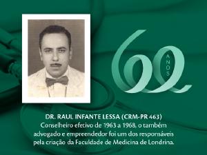 Homenagem aos Pioneiros: Dr. Raul Infante Lessa (CRM-PR 463)