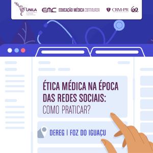 Palestra: Ética Médica na época das redes sociais: Como praticar?