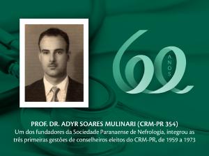 Homenagem aos Pioneiros: Dr. Adyr Soares Mulinari (CRM-PR 354)