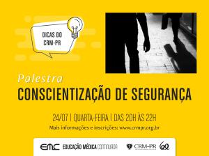 CRM-PR promove palestra sobre conscientização de segurança