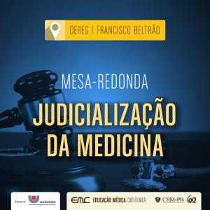 Mesa-redonda: Judicialização da Medicina