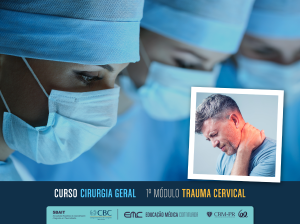 Cirurgia Geral - 1º Módulo: Trauma Cervical
