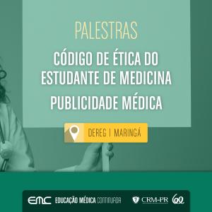 Palestras: Código de Ética do Estudante de Medicina e Publicidade Médica