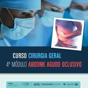 Cirurgia Geral - 4º Módulo: Abdome Agudo Oclusivo