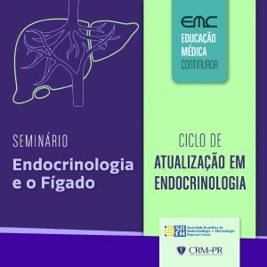 Ciclo de Atualização em Endocrinologia - Seminário: Endocrinologia e Fígado