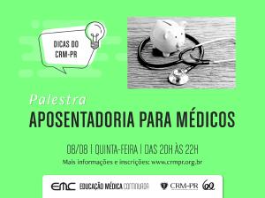 Série Dicas do CRM-PR promove evento sobre aposentadoria para médicos