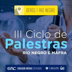 III Ciclo de Palestras de Rio Negro e Mafra