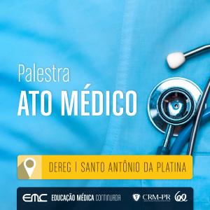 Palestra: Ato Médico