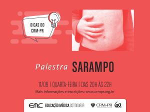 Dicas do CRM-PR: Sarampo