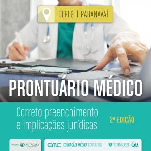 Palestra: Prontuário Médico - correto preenchimento e implicações jurídicas (2ª edição)