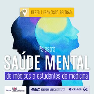 Palestra: Saúde Mental de Médicos e estudantes de Medicina
