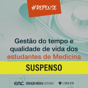 #REPENSE: Gestão do tempo e qualidade de vida dos estudantes de Medicina