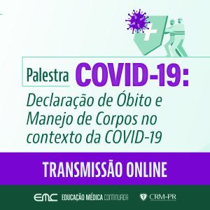Palestra: Declaração de óbito e manejo de corpos no contexto da COVID-19