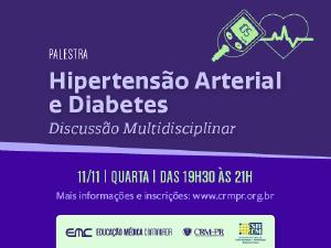 Discussão Multidisciplinar sobre hipertensão arterial e diabetes, no dia 11 de novembro