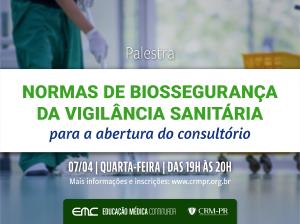 Palestra: Normas de Biossegurança da Vigilância Sanitária para abertura do consultório
