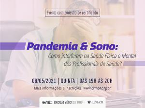 Pandemia & Sono: como interferem na saúde física e mental dos profissionais?