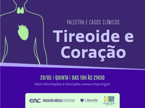Tireoide e coração: palestra e casos clínicos