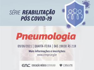 Reabilitação pós Covid-19: Pneumologia