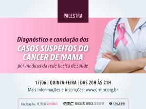 Diagnóstico e Condução dos Casos Suspeitos do Câncer de Mama na Rede Básica de Saúde