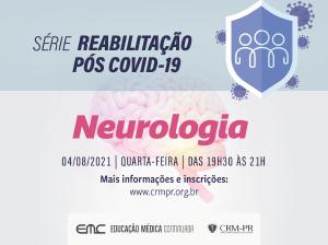 Reabilitação pós Covid-19: Neurologia
