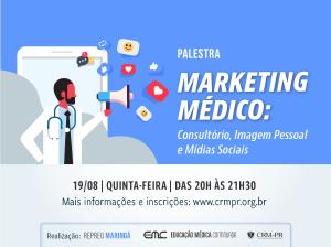 Marketing Médico: Consultório, Imagem Pessoal e Mídias Sociais