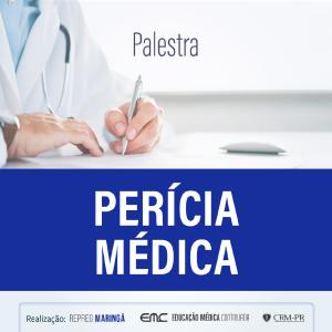 Palestra: Perícia Médica (Repreg Maringá)